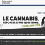 Des questions sur la consommation récréative de cannabis au Canada ainsi que sur ses normes d'emballage et d'étiquetage?