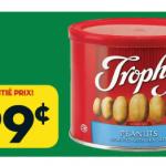 Aubaine vedette de la semaine: arachides Trophy 99 cents